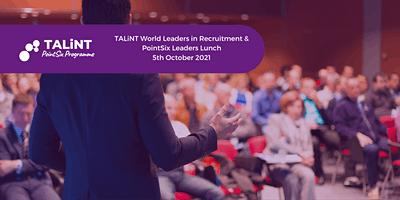 TALiNT Partners World Leaders 2021